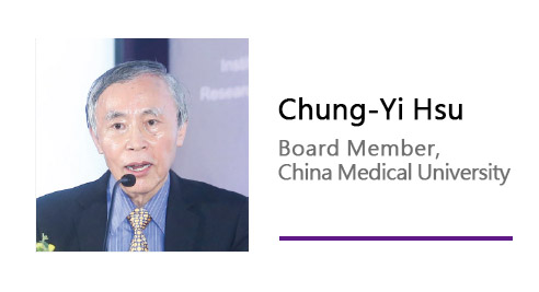 Chung-Yi Hsu/ Board Member, China Medical University.