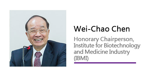 	Wei-Chao Chen/Honorary Chairperson, Institute for Biotechnology and Medicine Industry (IBMI)