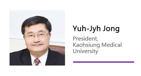 Yuh-Jyh Jong/ President, Kaohsiung Medical University.