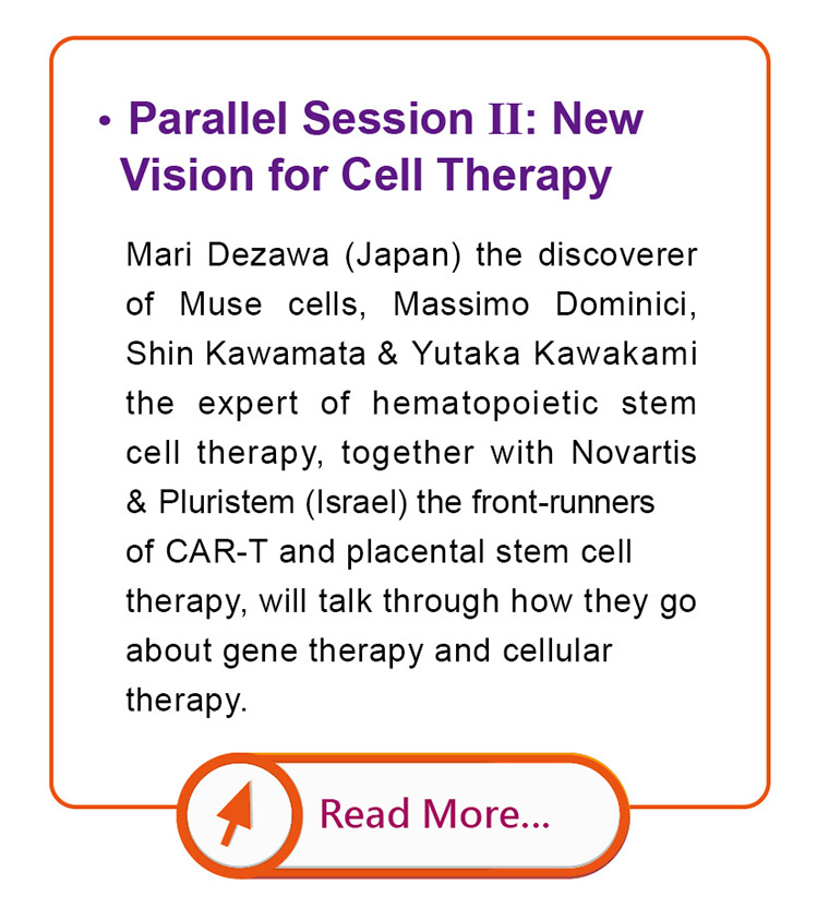 Parallel Session II: New Vision for Cell Therapy