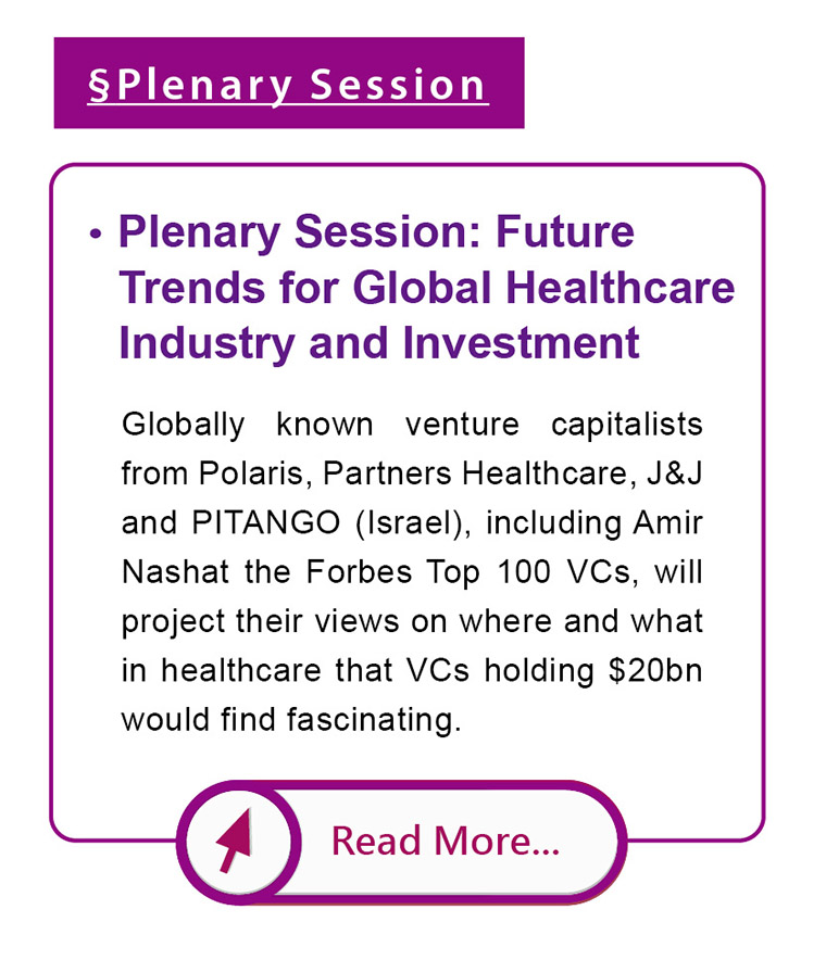 Plenary Session: Future Trends for Global Healthcare Industry and Investment
